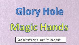 GloryholeMagicHands